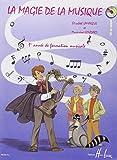 La magie de la musique Volume 1