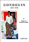 Gondouin. Illustrations en couleur, catalogue et bibliographie