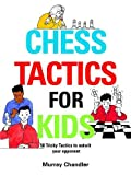 Chess Tactics for Kids (Chess for Schools)
