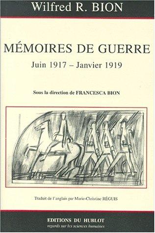 Mmoires de guerre 26 juin 1917-10 janvier 1919