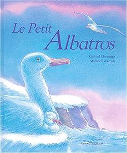 """Afficher """"Petit albatros (Le)"""""""