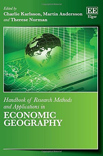 Handbook of Research Methods and Applications in Economic Geography (Handbooks of Research Methods and Applications series) (Elgar Original reference) by Charlie Karlsson (2015-05-27)