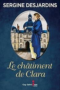 Le châtiment de Clara par Sergine Desjardins