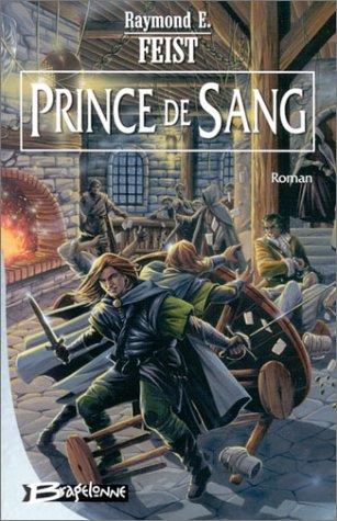 Prince de sang, tome 1 : L'Entre deux guerres