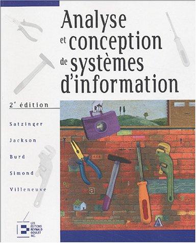 Analyse et conception de systèmes d'information par John W. Satzinger