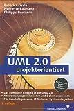 UML 2.0 projektorientiert: Geschäftsprozessmodellierung, IT-System-Spezifikation und Systemintegration (Galileo Computing)