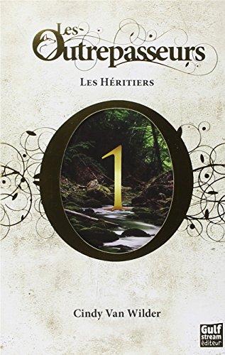 Les Outrepasseurs (1) : Les Héritiers
