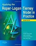 Applying the Roper-Logan-Tierney Model in Practice, 2e
