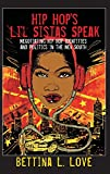 Hip Hop's Li'l Sistas Speak: Negotiating Hip Hop Identities and Politics in the New South (Counterpoints)