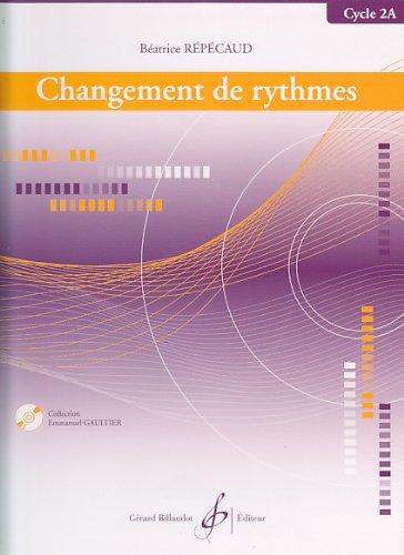 Changement de rythmes Cycle 2A par Repecaud Beatrice