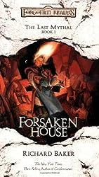 Forsaken House: The Last Mythal, Book I by Richard Baker (2004-08-01)