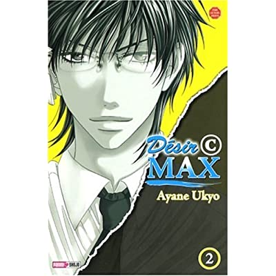 Désir C Max, Tome 2 :
