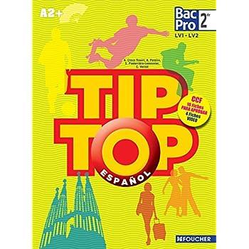 TIP TOP ESPAGNOL Seconde Bac Pro