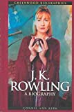 Telecharger Livres J K Rowling A Biography By Connie Ann Kirk published March 2003 (PDF,EPUB,MOBI) gratuits en Francaise