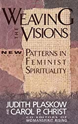 Weaving the Visions: New Patterns in Feminist Spirituality: 7