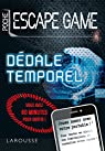 Escape Game de Poche : Dedale Temporel- Cahier de vacances par Trenti