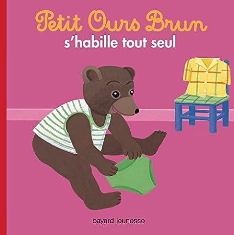 Petit Ours Brun s'habille tout seul