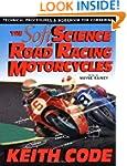 SOFT SCIENCE OF ROAD RACING MOTOR CYC...