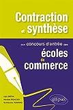 Contraction et Synthèse aux Concours d'Entrée des Écoles de Commerce...