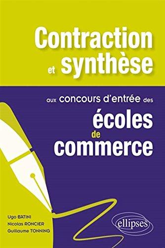 Contraction et Synthse aux Concours d'Entre des coles de Commerce