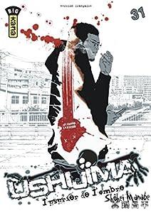 Ushijima, l'usurier de l'ombre Edition simple Tome 31
