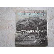 Reise um die Welt in den Jahren 1803, 1804, 1805 und 1806