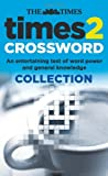 Times 2 Crossword Collection: An entertaining test of word power and general knowledge (Book 2)