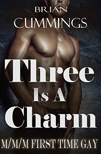 three-is-a-charm-m-m-m-first-time-gay-english-edition