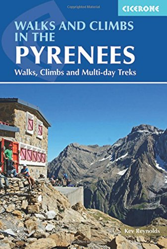 Walks and Climbs in The Pyrenes. Cicerone. (Mountain Walking)