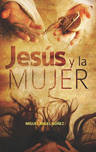 Jesús y la mujer por Miguel Ángel Núñez