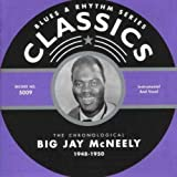 Songtexte von Big Jay McNeely - Blues & Rhythm Series: The Chronological Big Jay McNeely 1948-1950