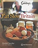Eat Slow (Alastair Sawday's Special Places to Stay)