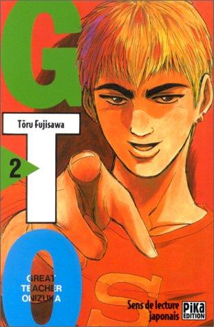 GTO (Great Teacher Onizuka), tome 2