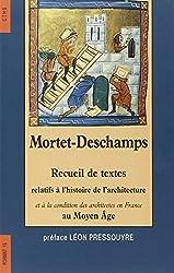 Recueil de textes relatifs à l'histoire de l'architecture et à la condition des architectes en France au Moyen Âge
