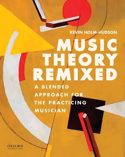 Blended Oxford (Music Theory Remixed: A Blended Approach for the Practicing Musician)