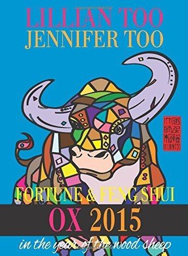 Lillian Too & Jennifer Too Fortune & Feng Shui 2015 Ox by Lillian Too and Jennifer Too (2014) Paperback