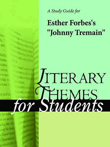 a-study-guide-for-esther-forbess-johnny-tremain