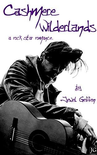 Cashmere Wilderlands: A Rock Star Romance (English Edition) (Cashmere Glam)