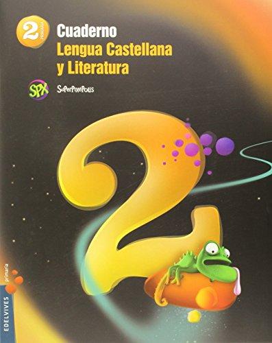 Cuaderno 2 de Lengua castellana y Literatura 2º Primaria (Superpixépolis) - 9788426395832 por Laura Linares Prósper