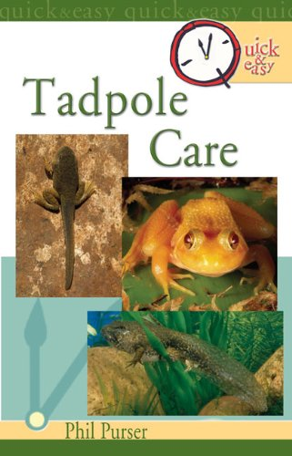 Quick & Easy Tadpole Care (English Edition) -