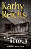 macabre retour by kathy reichs october 12 2015