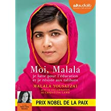 Moi, Malala: Livre audio 1 CD MP3