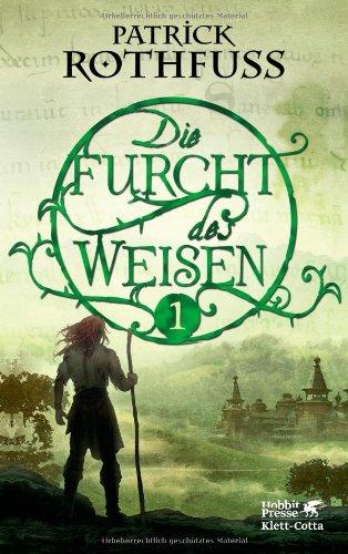 Klett-Cotta Die Furcht des Weisen, Teil 1: Die Königsmörder-Chronik. Zweiter Tag