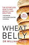 Wheat Belly: Lose the Wheat, Lose the...