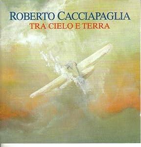 Roberto Cacciapaglia in concerto