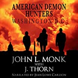 American Demon Hunters - Washington, D.C.: An American Demon Hunters Novella