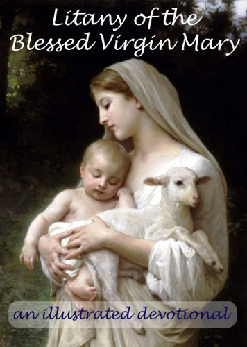 [Illustrated] Litany of the Blessed Virgin Mary