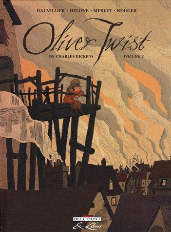 Oliver Twist, Tome 1 :