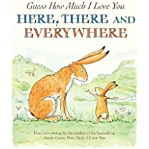 Guess How Much I Love You, Here - There and Everywhere