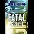 FATAL GREED (Greed Series #1) (English Edition)